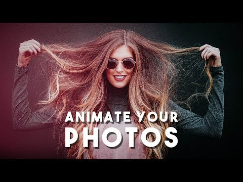 How To Animate Your Photos In Photoshop - Plotagraph Effect