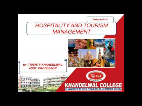 Hospitality and Tourism Management tutorial in hindi for MBA and bba students of aktu and mjpru