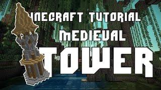 Minecraft - Medieval Tower Tutorial