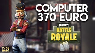 Il PC per FORTNITE da 370€! (E tutti i FreeToPlay)- 4K UHD