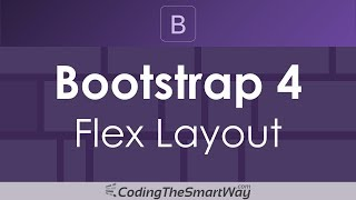 Introduction To Bootstrap 4 Flex Layout (Flexbox for Bootstrap)