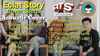 eclat-cover-acoustic-song-15-lagu-pilihan