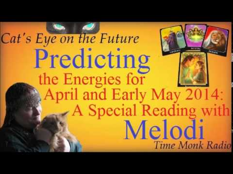 Predicting the Energies for April and Early May   ~  Cat's Eye on the Future - DCS4086