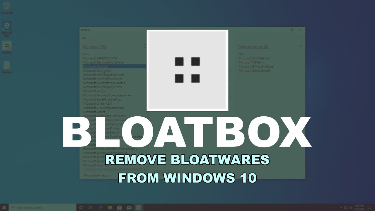 Get Rid Of All Bloatwares In Windows 10