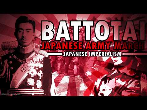 Battotai March | Japanese Imperialism