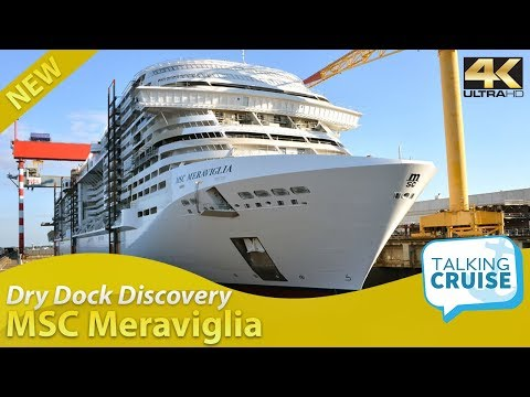 Dry Dock Discovery: Building a Cruise Ship - MSC Meraviglia
