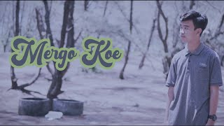 DEMANG FAMILY - Mergo Koe (OFFICIAL MUSIK VIDEO)