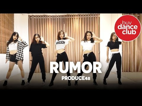 RUMOR - Produce 48 - Dance Cover by BUV Dance Club from Vietnam (Practice Room Version)