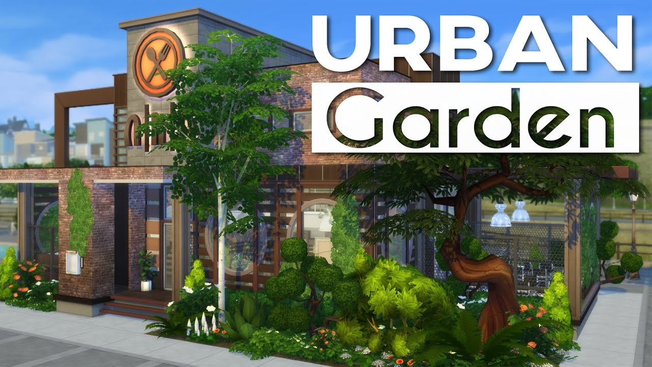 Apartment Plants Ideas The Sims 4 Restaurant Build Urban Garden Youtube