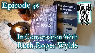 Episode 36 - In Conversation With Ruth Roper Wylde