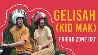 Video Friend Zone OST - Kid Mak (คิดมาก)   Full Indonesia download MP3, 3GP, MP4, WEBM, AVI, FLV September 2019