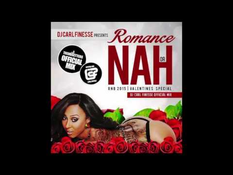 Carl Finesse presents Romance or Nah (R&B 2015 Mix)