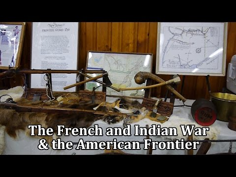 The French and Indian War & the American Frontier
