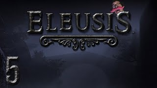 Eleusis | Part 5 | KING OF THE DOUCHES