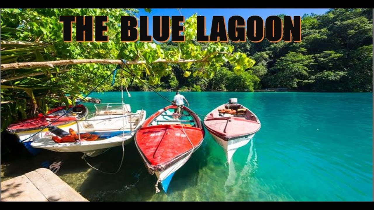 The Blue Lagoon Portland Jamaica