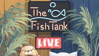 【The Fish Tank】Gura and Ame~