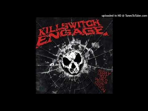 Killswitch Engage  This Fire Burns Female Version REUPLOAD