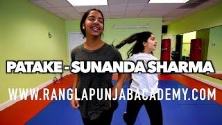PATAKE || SUNANDA SHARMA || Latest Punjabi Songs 2016 || AMAR AUDIO || BHANGRA DANCE