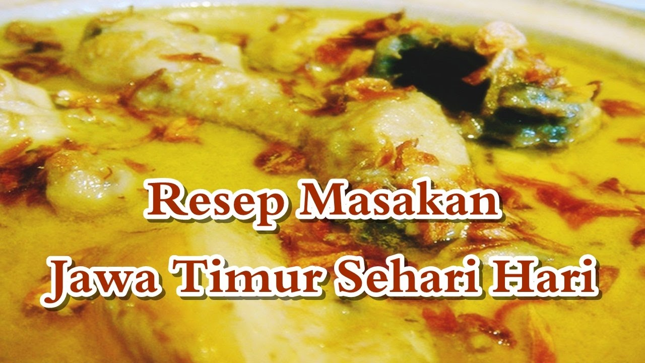 Resep Masakan Jawa Timur Sehari Hari - YouTube