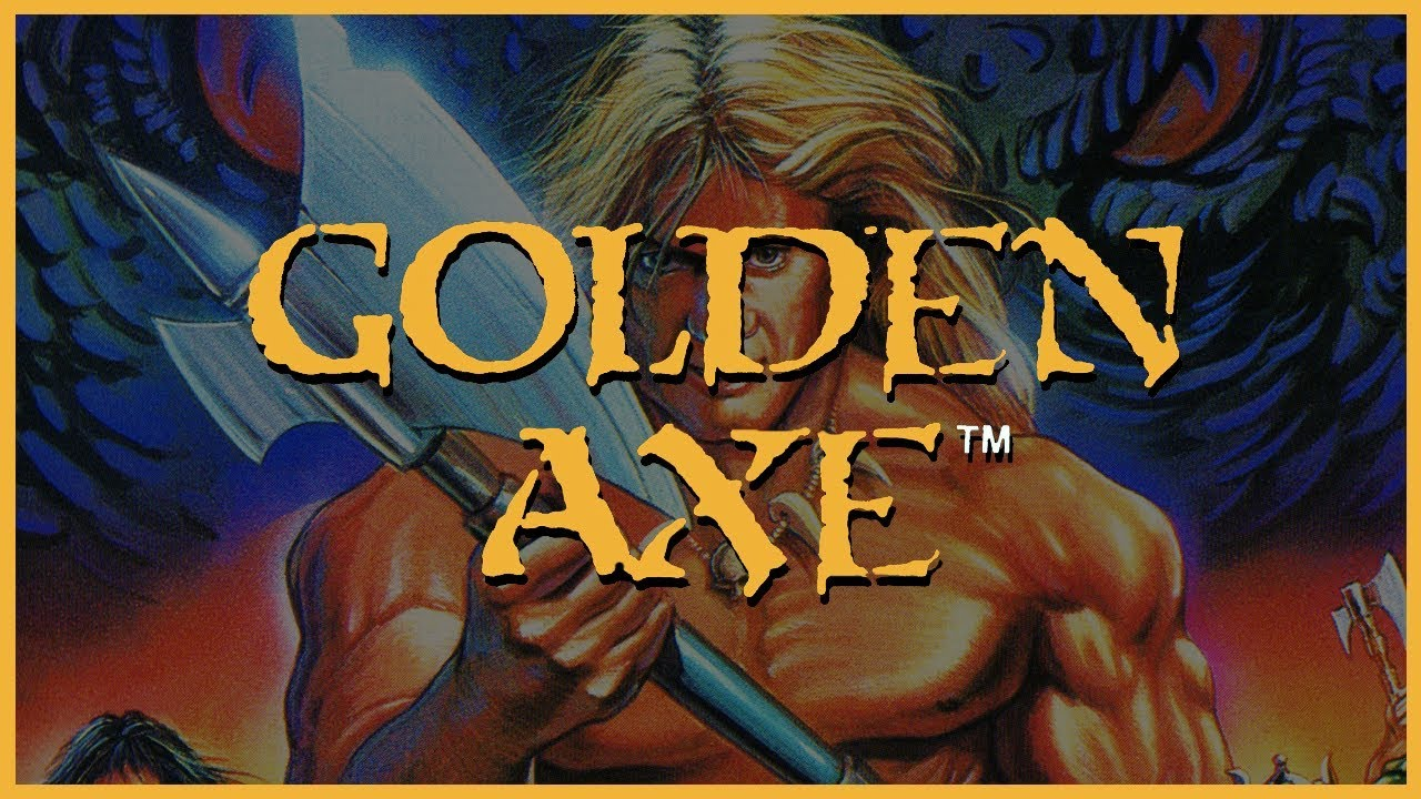 Golden Axe series review - Segadrunk
