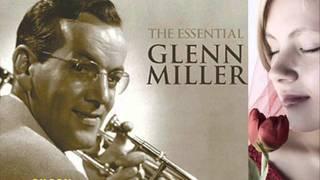 Glenn Miller   Sunrise Serenade
