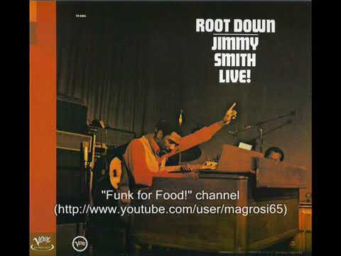 Jimmy Smith - Root Down And Get It - 1972