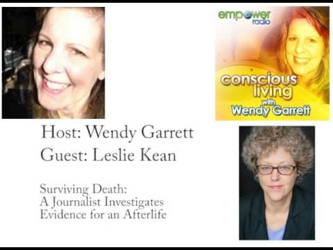 Conscious Living: Surviving Death: A Journalist Investigates Evidence for an Afterlife