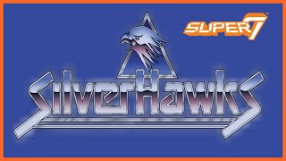 LET'S TALK SUPER7 ULTIMATES! SILVERHAWKS WAVE 1 REVEAL! AND JUST WHO OWNS SILVERHAWKS!?