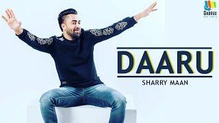 Daru Sharry Mann New Punjabi Song 2019 Latest Punjabi Songs 2019 Punjabi Music Gabruu