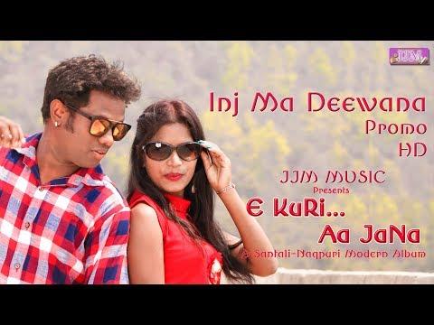 E KURI AA JANA || New Santali Nagpuri...