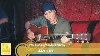 Jay Jay- Kenangan Taman Cinta (Official Audio)