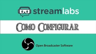 Como Configurar StreamLabs con OBS para Twitch o Youtube en Español | How To Set Up StreamLabs thumbnail