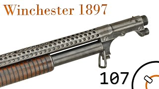 "Small Arms of WWI Primer 107: US Winchester 1897 ""Trench Gun"""