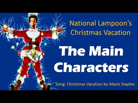 Christmas Vacation Characters - The Griswold Family Christmas Cast