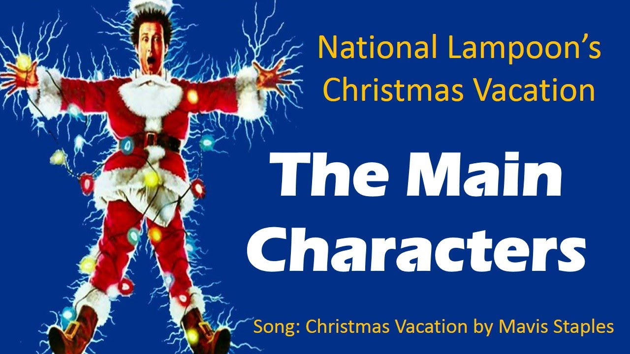 christmas vacation characters the griswold family christmas cast youtube - Characters In Christmas Vacation
