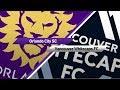 Video Gol Pertandingan Orlando City SC vs Vancouver Whitecaps