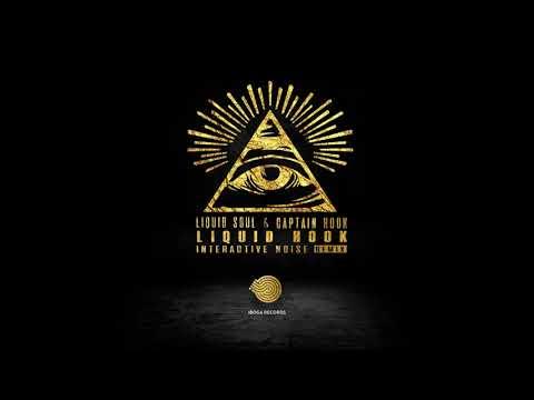 Liquid Soul & Captain Hook - Liquid Hook (Interactive Noise Remix) ᴴᴰ