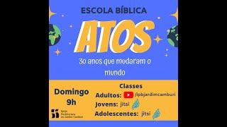 Escola Bíblica - 23/08/20200  |  O Desafio das Grandes Cidades
