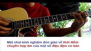 [ Tự học đàn guitar ] Thời điểm chuyển hợp âm cho một số điệu đệm