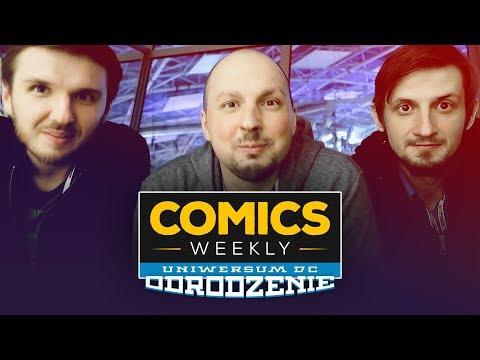 Comics Weekly Annual #1 - MFKiG + omówienie DC Odrodzenie!