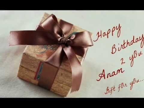 Happy Birthday Anam Youtube
