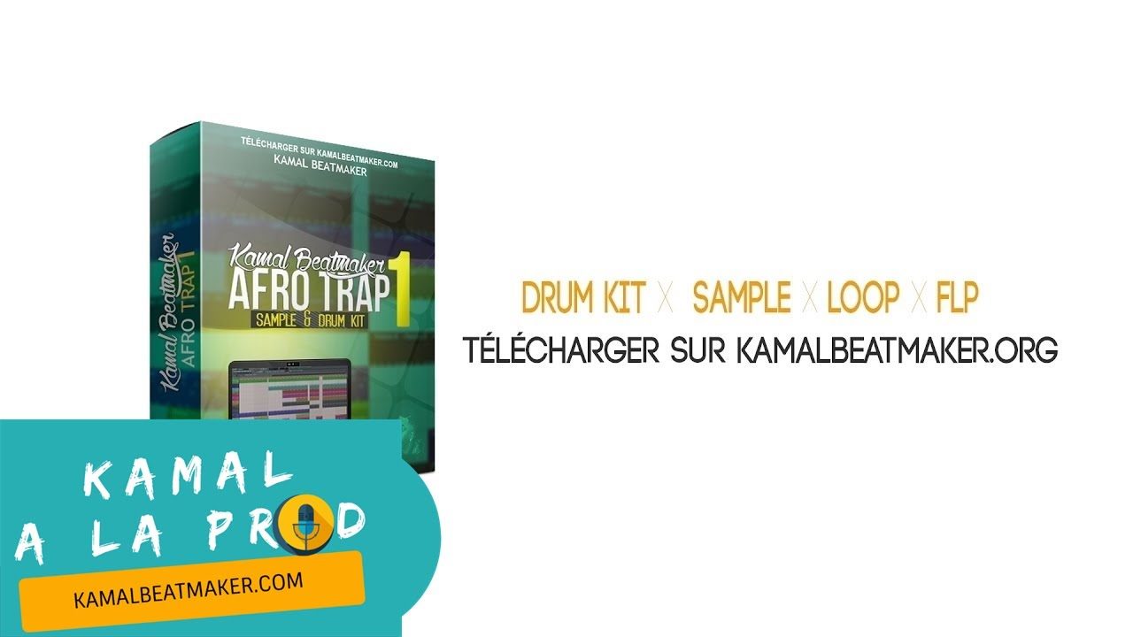 Télécharger Pack Afro Trap (Drum Kit, Flp, Loop) By Kamal Beatmaker