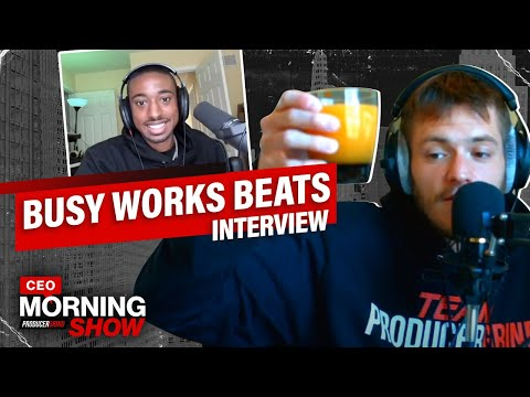Busy Works Beats Talks Music Producer Ownership, How To Grow Your Audience + More | CEO Morning Show