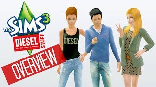The Sims 3 Diesel Stuff: Overview