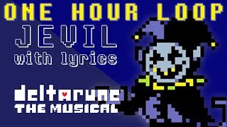 Jevil WITH LYRICS - One Hour Version - deltarune THE MUSICAL IMSYWU
