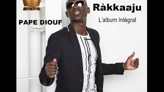 PAPE DIOUF-Raakkaju- l'Album Integral