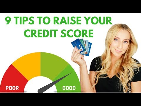 How to Raise Your Credit Score: 9 Easy Tips!