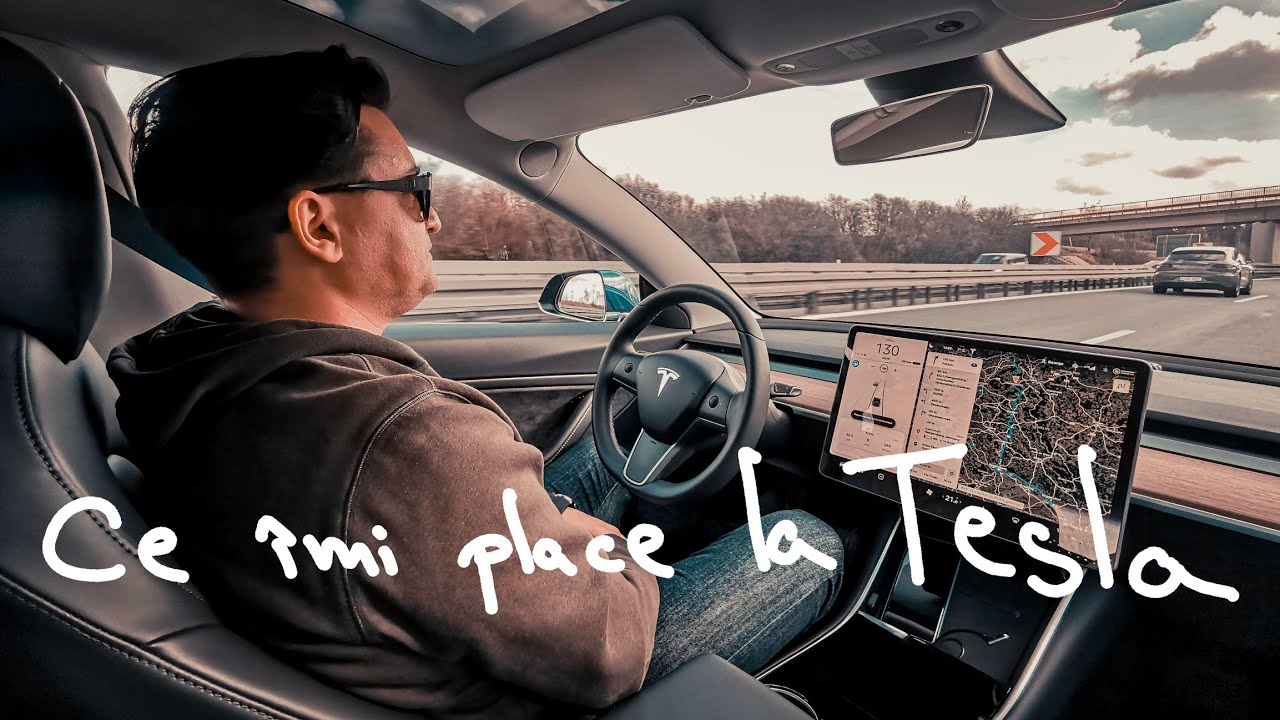 Un an de Tesla Model 3. Ce îmi place la ea!