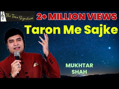 Taron me Sajke..Apne Suraj se.....by Mukhtar Shah