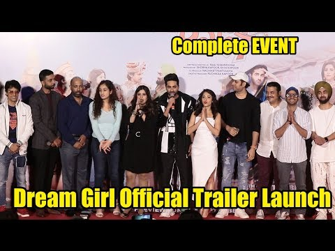Dream Girl Official Trailer Launch | Complete Event Launch | Ayushmann Khurrana, Nushrat Bharucha Mp3